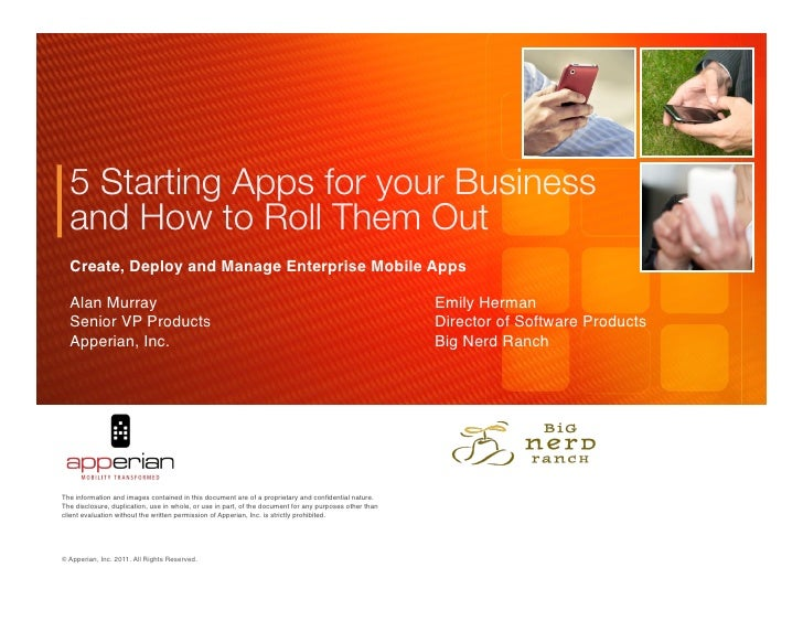 5 Starting Apps for your Business  and How to Roll Them Out  Create, Deploy and Manage Enterprise Mobile Apps!  Alan Murra...