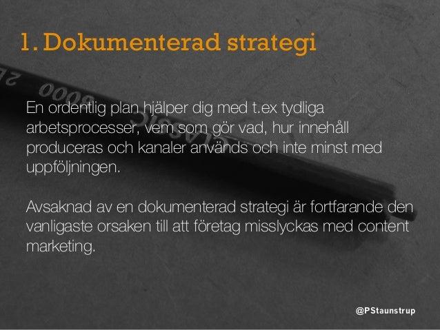 5 steg till bättre content marketing 2016 av @PStaunstrup Slide 3