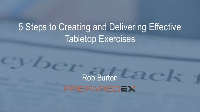 5 steps to creating and delivering tabletop exercises