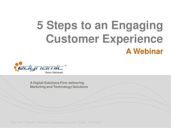 5 Steps to an Engaging                      Customer Experience                                                           ...