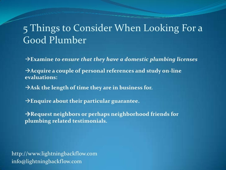 5 Things to Consider When Looking For a    Good Plumber    Examine to ensure that they have a domestic plumbing licenses ...