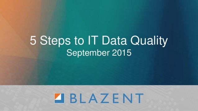 5 Steps to IT Data Quality September 2015