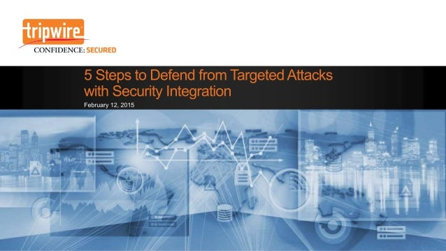 5 Steps to Defend from Targeted Attacks with Security Integration