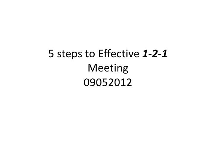 5 steps to effective 1 21 meeting – 1 to 1 Meeting Template