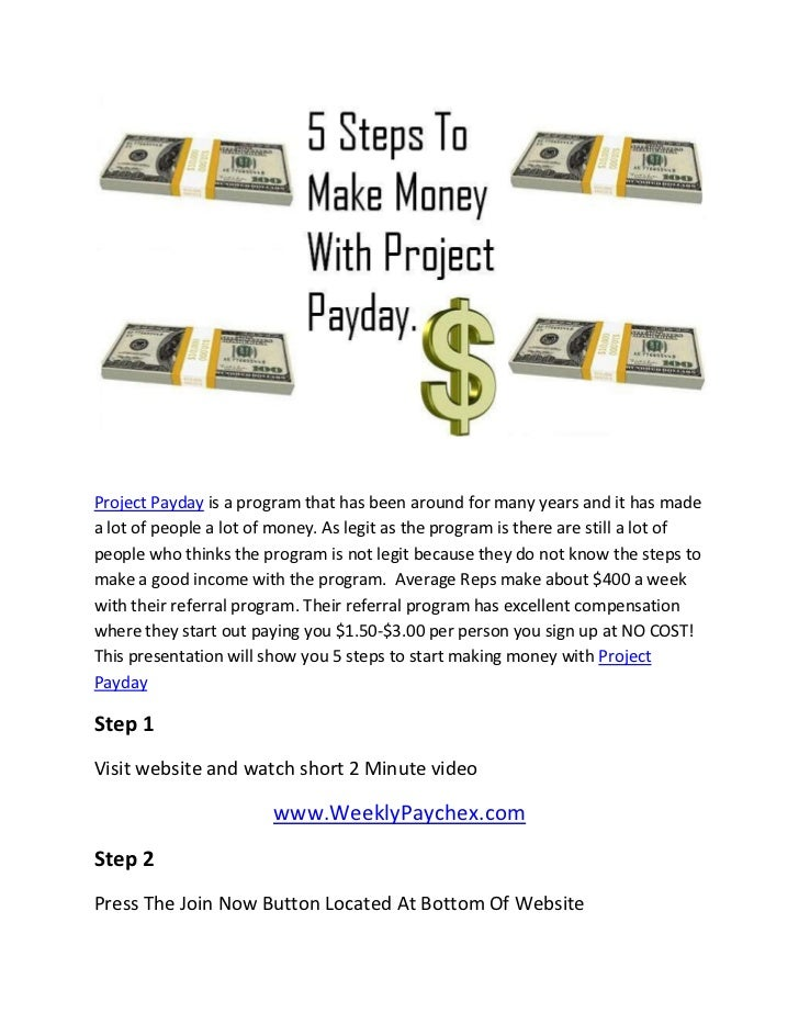 Project Steps: 5 Steps To Make Money With Project Payday