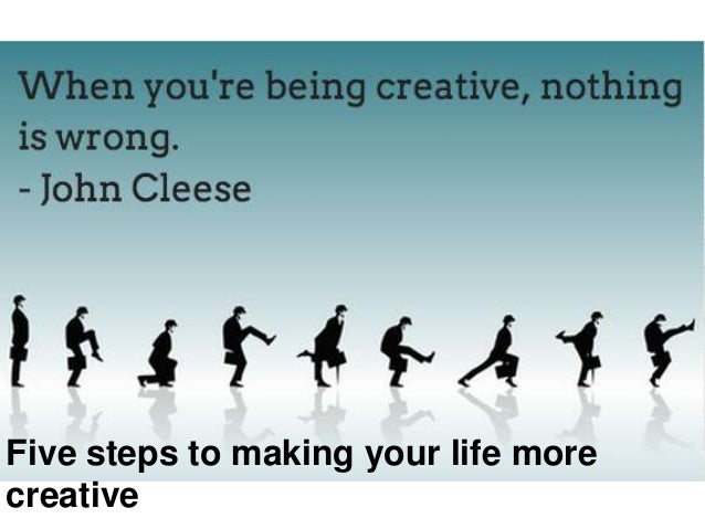 Five steps to making your life more creative