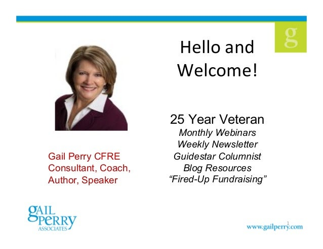 """Hello  and   Welcome!   25 Year Veteran Monthly Webinars Weekly Newsletter Guidestar Columnist Blog Resources """"Fired..."""