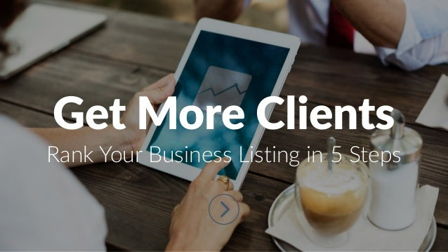 Get More Clients Rank Your Business Listing in 5 Steps