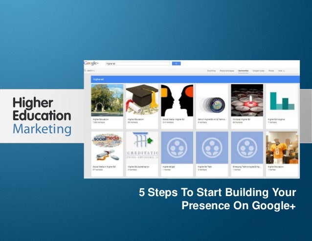 5 Steps To Start Building Your Presence On Google+ Slide 1 5 Steps To Start Building Your Presence On Google+