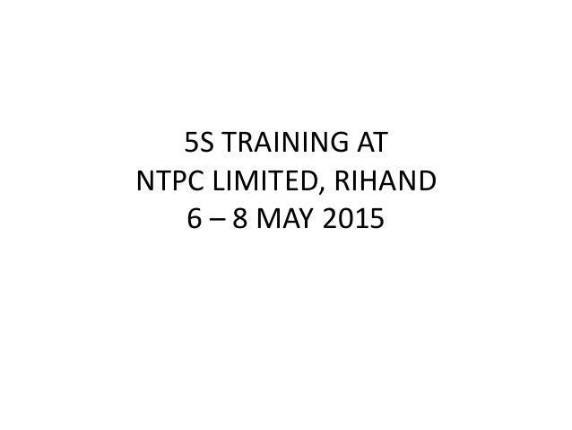 5S TRAINING AT NTPC LIMITED, RIHAND 6 – 8 MAY 2015