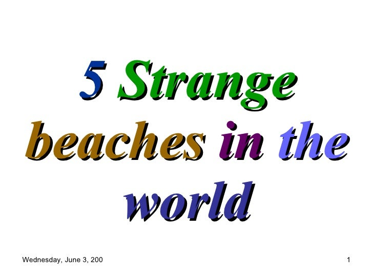 5  Strange  beaches  in  the   world by Captain