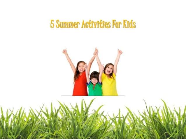 5 Summer Activities For Kids