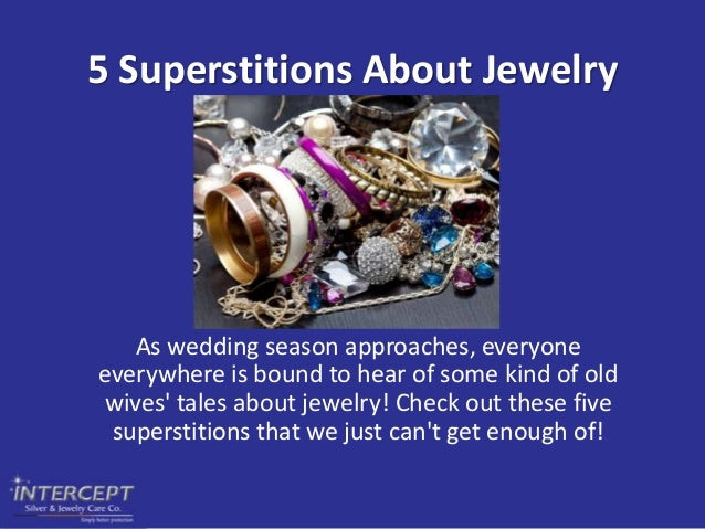 5 Superstitions About Jewelry