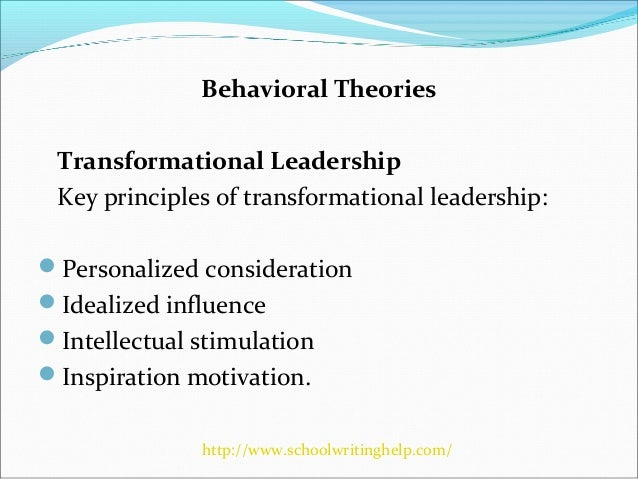 leadership theories and principles Principals' leadership and leadership principles for much of the past century, the typical role of the school principal was to serve as the manager-in-chief, an administrator who made sure.