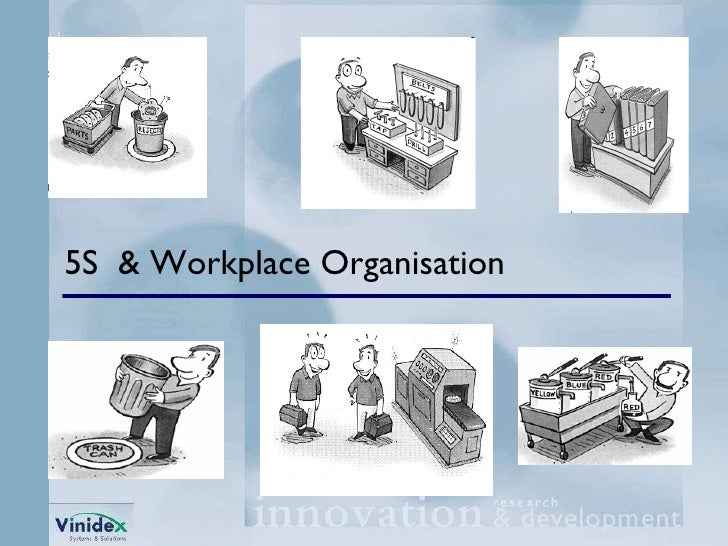 5S  & Workplace Organisation