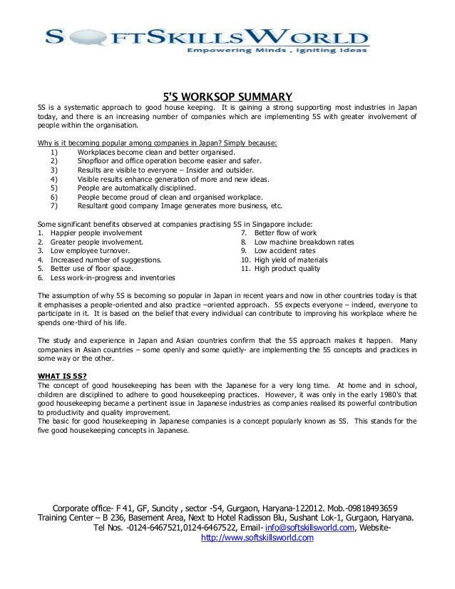 5'S WORKSOP SUMMARY5S is a systematic approach to good house keeping. It is gaining a strong supporting most industries in...