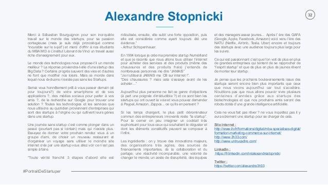 #PortraitDeStartuper 32 Merci à Sébastien Bourguignon pour son incroyable travail sur le monde des startups, pour sa passi...