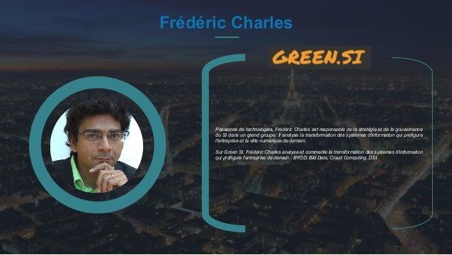 #PortraitDeStartuper 38 Frédéric Charles Passionné de technologies, Frédéric Charles est responsable de la stratégie et de...