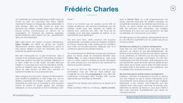 #PortraitDeStartuper 39 Je m'intéresse aux startups B2B depuis 2008 quand j'ai monté au sein de Lyonnaise des Eaux (SUEZ m...