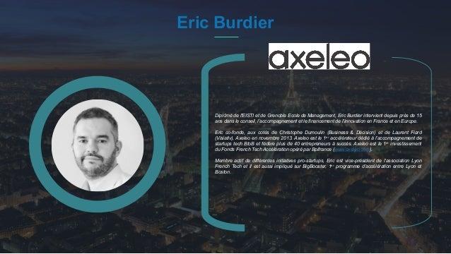 #PortraitDeStartuper 45 Eric Burdier Diplômé de l'EISTI et de Grenoble Ecole de Management, Eric Burdier intervient depuis...