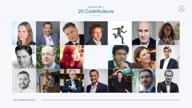 #PortraitDeStartuper 9 CHAPITRE 1 20 Contributeurs