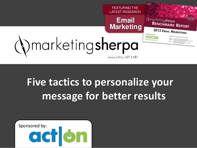 FEATURING THE                     LATEST RESEARCH                      Email                     Marketing   Five tactics ...