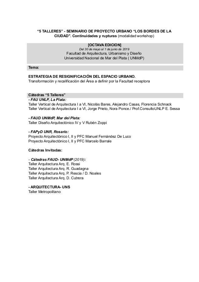 """""""5 TALLERES"""" - SEMINARIO DE PROYECTO URBANO """"LOS BORDES DE LA CIUDAD"""". Continuidades y rupturas (modalidad workshop) [OCTA..."""