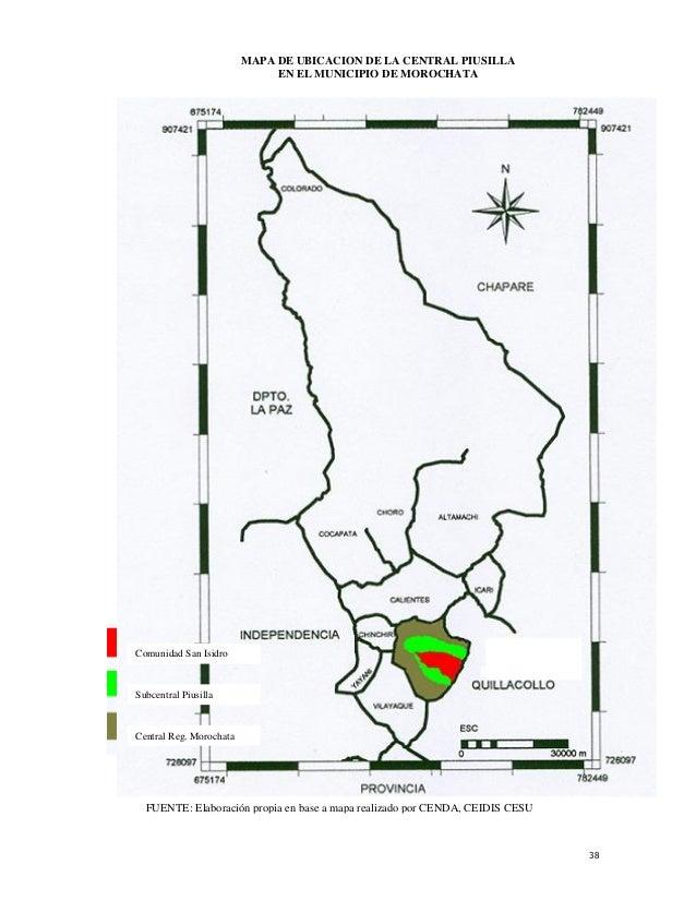 MAPA DE UBICACION DE LA CENTRAL PIUSILLA                              EN EL MUNICIPIO DE MOROCHATAComunidad San IsidroSubc...