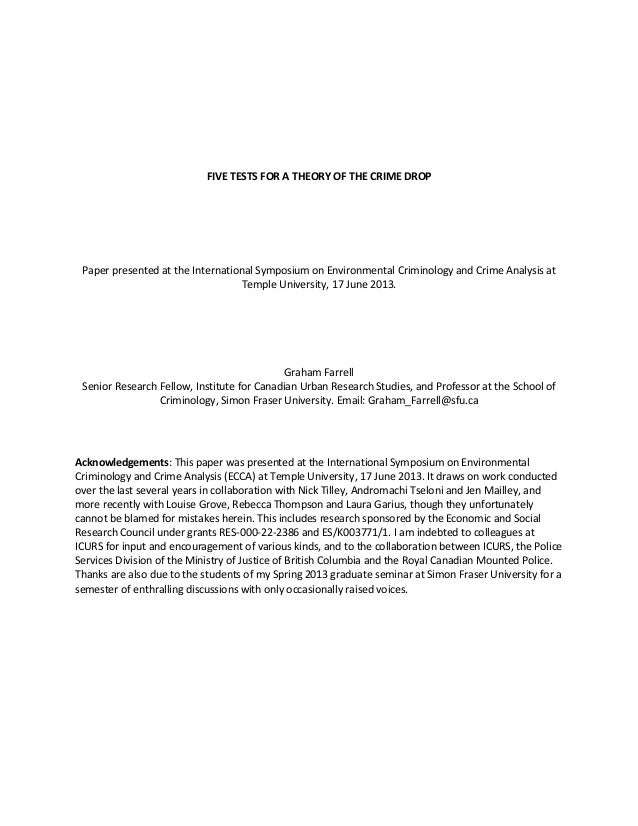 FIVE TESTS FOR A THEORY OF THE CRIME DROP Paper presented at the International Symposium on Environmental Criminology and ...