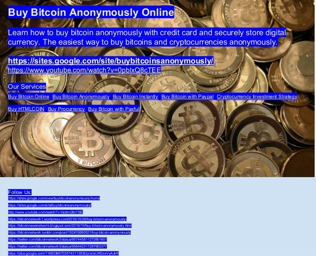 Buy bitcoin anonymously online 1 638gcb1520164834 buy bitcoin anonymously online learn how to buy bitcoin anonymously with credit card and securely store ccuart Images