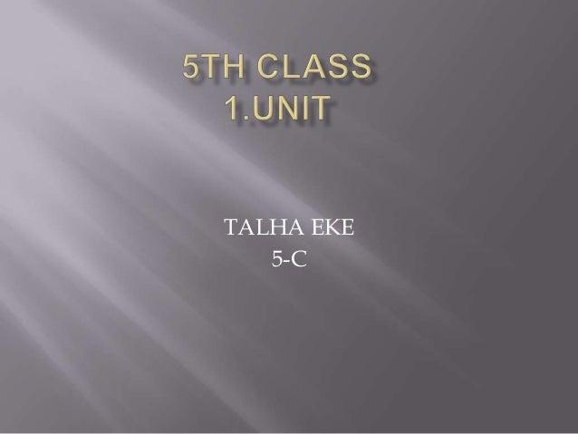 TALHA EKE   5-C