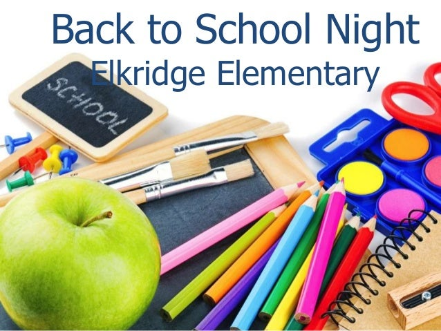 Back to School Night Elkridge Elementary