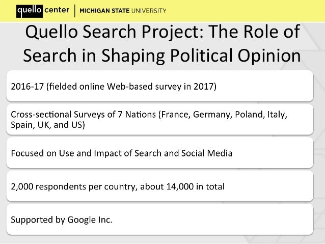 Quello Search Project: The Role of Search in Shaping Political Opinion