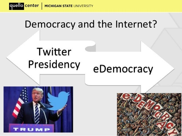 Democracy and the Internet?