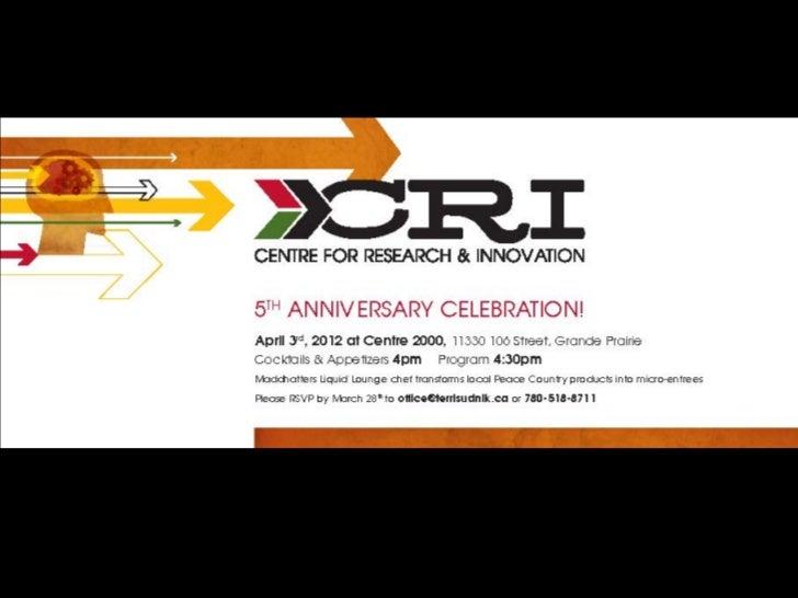 CRI   5th   AnniversaryApril 1 2007 – March 31 2012