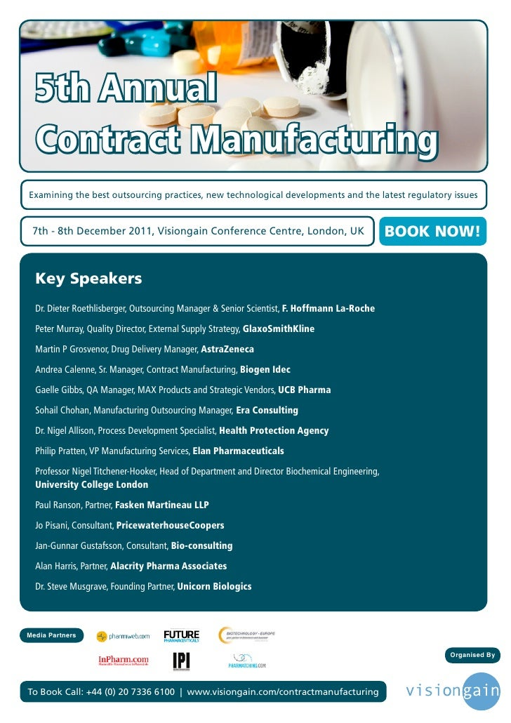 5th Annual  Contract ManufacturingExamining the best outsourcing practices, new technological developments and the latest ...
