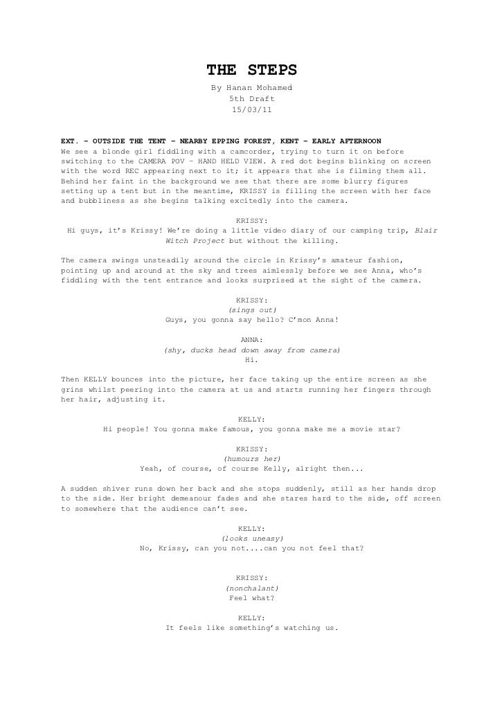 THE STEPS<br />By Hanan Mohamed<br />5th Draft<br />15/03/11<br />EXT. – OUTSIDE THE TENT – NEARBY EPPING FOREST, KENT – E...