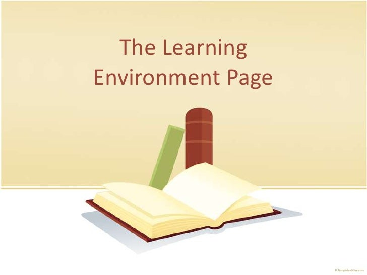 The Learning Environment Page<br />
