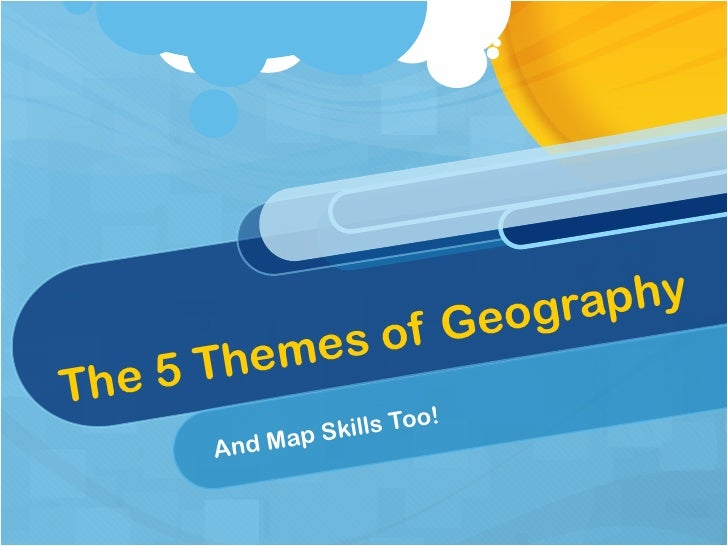 The 5 Themes of Geography And Map Skills Too!
