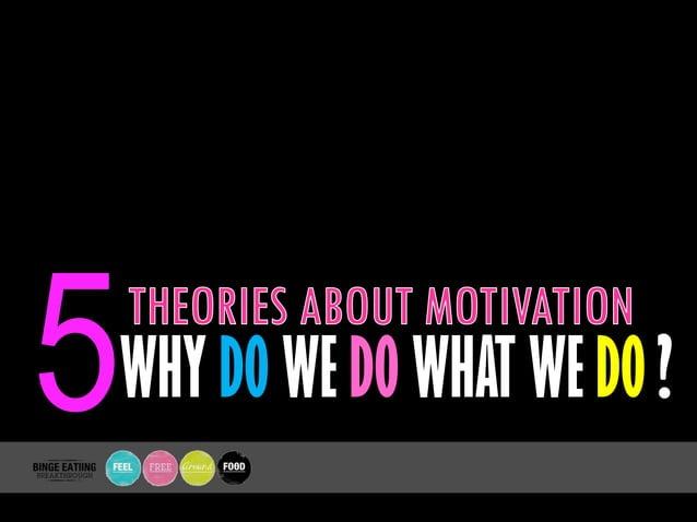 5WHY DO WE DO WHAT WE DO ?