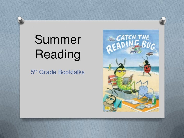 Summer Reading5th Grade Booktalks