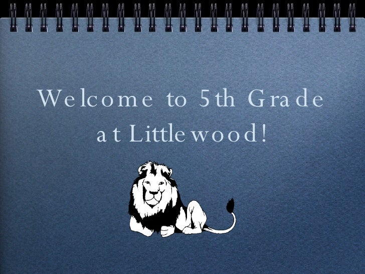 Welcome to 5th Grade at Littlewood!