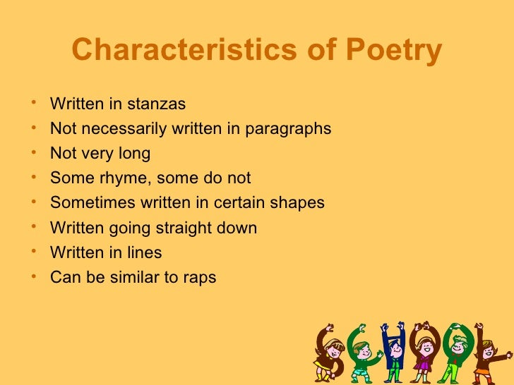 the characteristics of a good poem Seven qualities of a good poem posted by june w on thursday, april 8, 2010 poetry has been around since the beginning of time i doubt that poets in primitive.