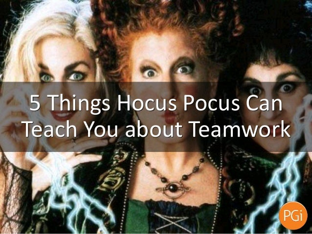 5 Things Hocus Pocus Can Teach You about Teamwork