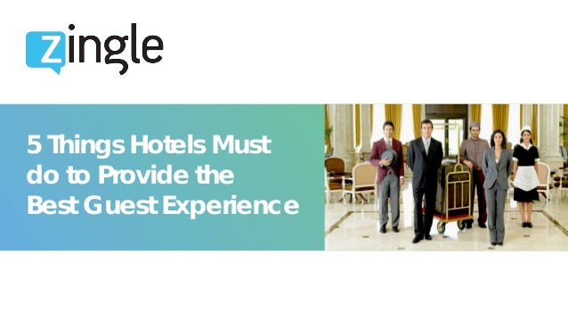 5 Things Hotels Must do to Provide the Best Guest Experience