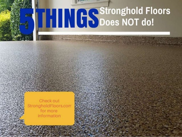 "5 Things Stronghold Floors Does NOT Do (even if you say ""Pretty Please"")"