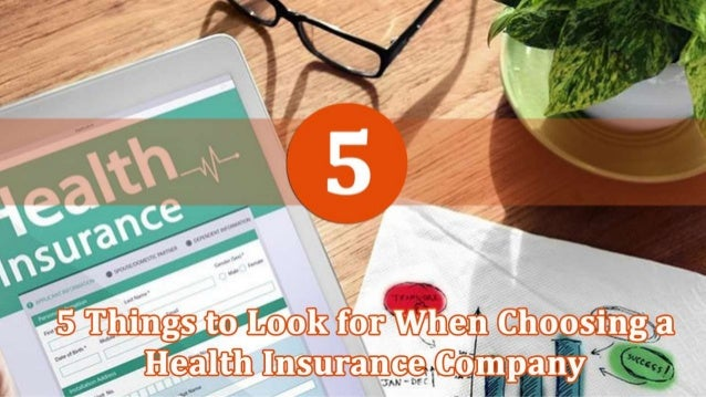 5 Things to Look for When Choosing a Health Insurance Company