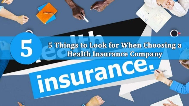5 Things to Look for When Choosing a Health Insurance ...