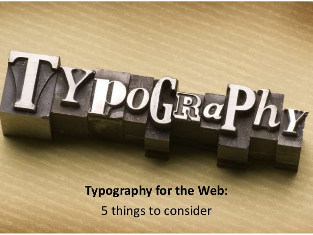 Typography for the Web: 5 things to consider