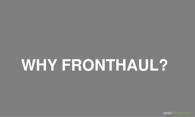 5 Things You Should Know About Fronthaul Slide 3